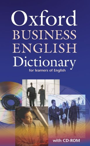 Oxford Business English Dictionary for learners of English: Dictionary and CD-ROM Pack (Elt) - 18212226 , 4491830410842 , 62_22528711 , 164000 , Oxford-Business-English-Dictionary-for-learners-of-English-Dictionary-and-CD-ROM-Pack-Elt-62_22528711 , tiki.vn , Oxford Business English Dictionary for learners of English: Dictionary and CD-ROM Pack