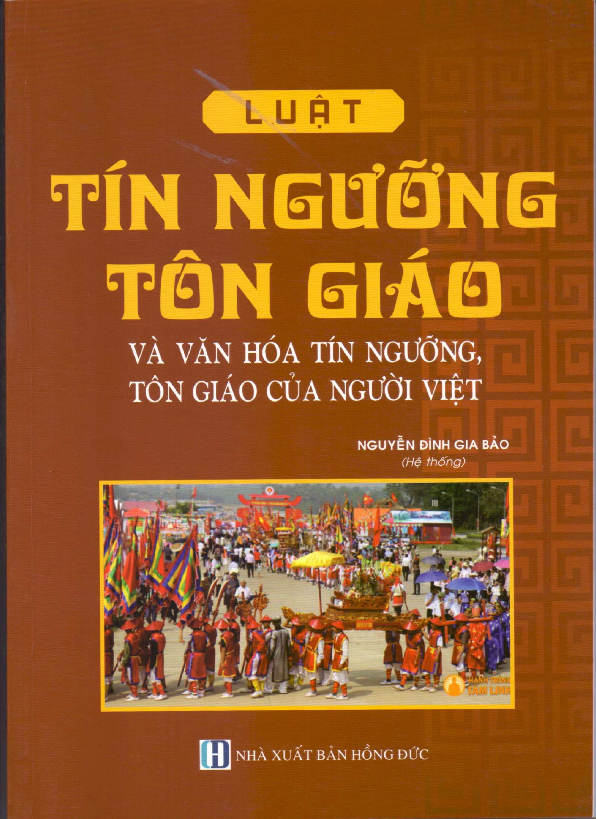 Luật Tín Ngưỡng Tôn Giáo Và Văn Hóa Tín Ngưỡng, Tôn Giáo Của Người Việt