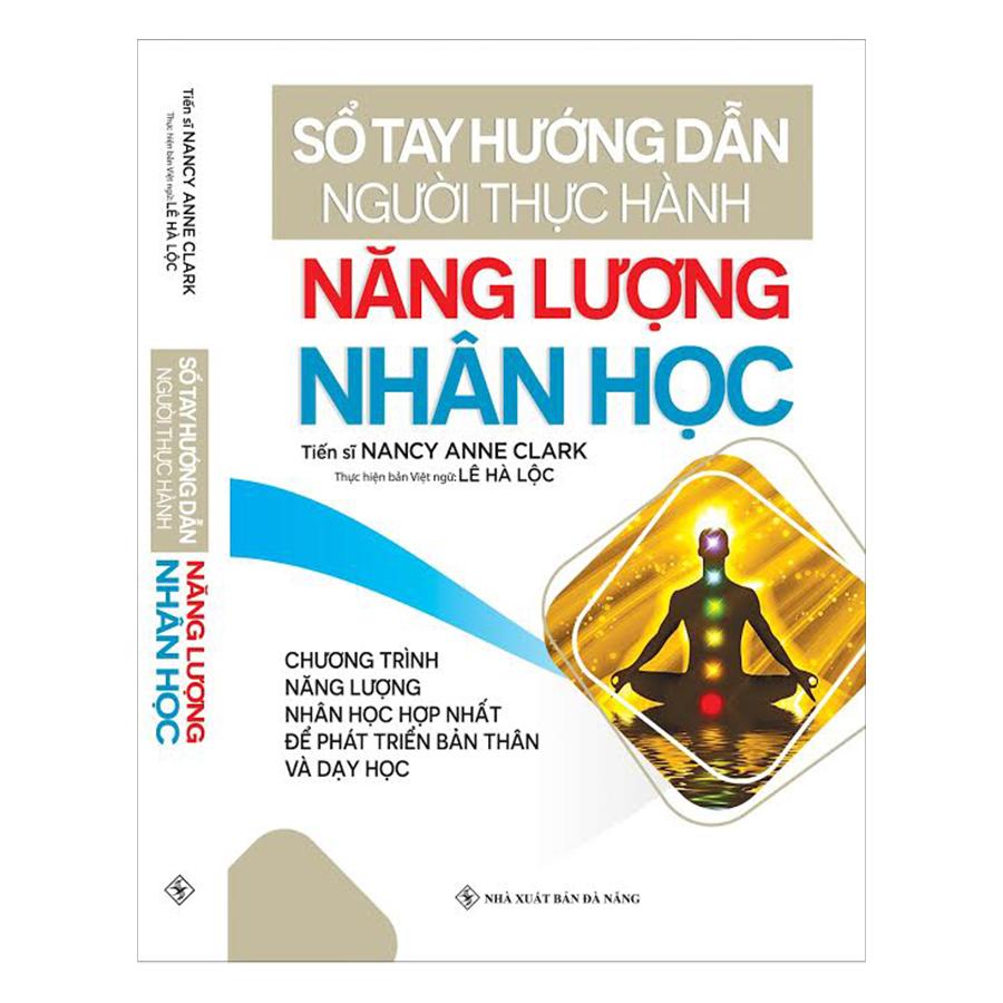 Sổ Tay Hướng Dẫn Người Thực Hành Năng Lượng Nhân Học (Tái Bản)