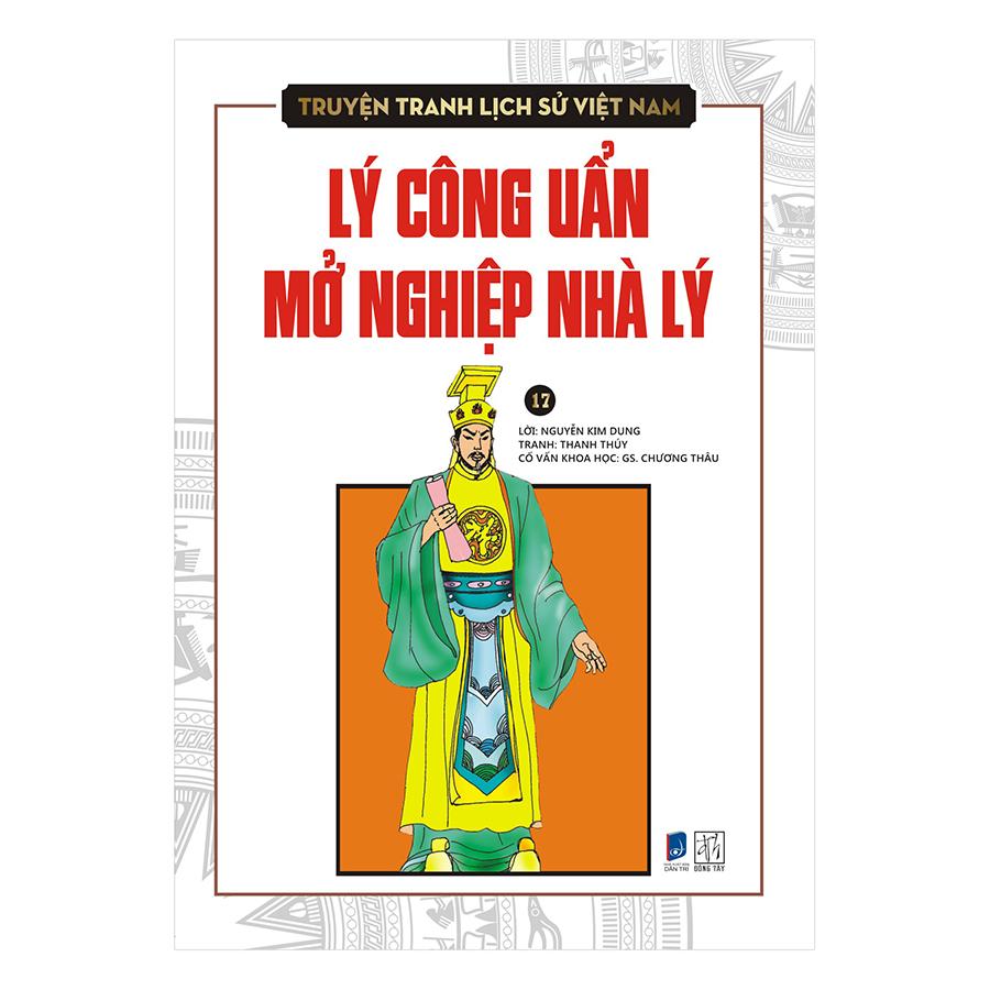 Truyện Tranh Lịch Sử Việt Nam - Lý Công Uẩn Mở Nghiệp Nhà Lý