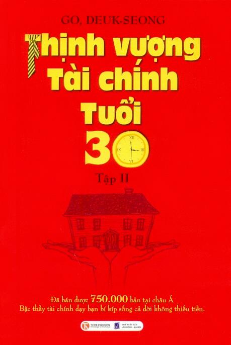 Thịnh Vượng Tài Chính Tuổi 30 (Tập 2) - 9379397 , 2423039336908 , 62_1056974 , 69000 , Thinh-Vuong-Tai-Chinh-Tuoi-30-Tap-2-62_1056974 , tiki.vn , Thịnh Vượng Tài Chính Tuổi 30 (Tập 2)