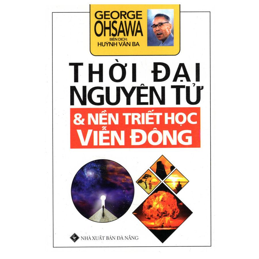 Thời Đại Nguyên Tử - Nền Triết Học Viễn Đông