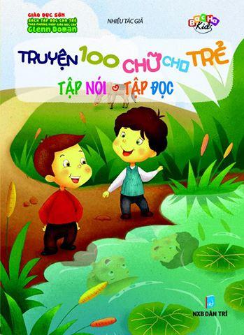 Truyện 100 Chữ Cho Trẻ Tập Nói, Tập Đọc