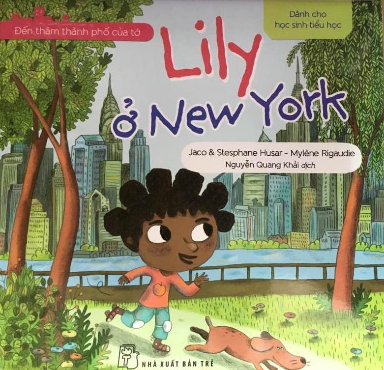 Đến Thăm Thành Phố Của Tớ - Lily Ở New York