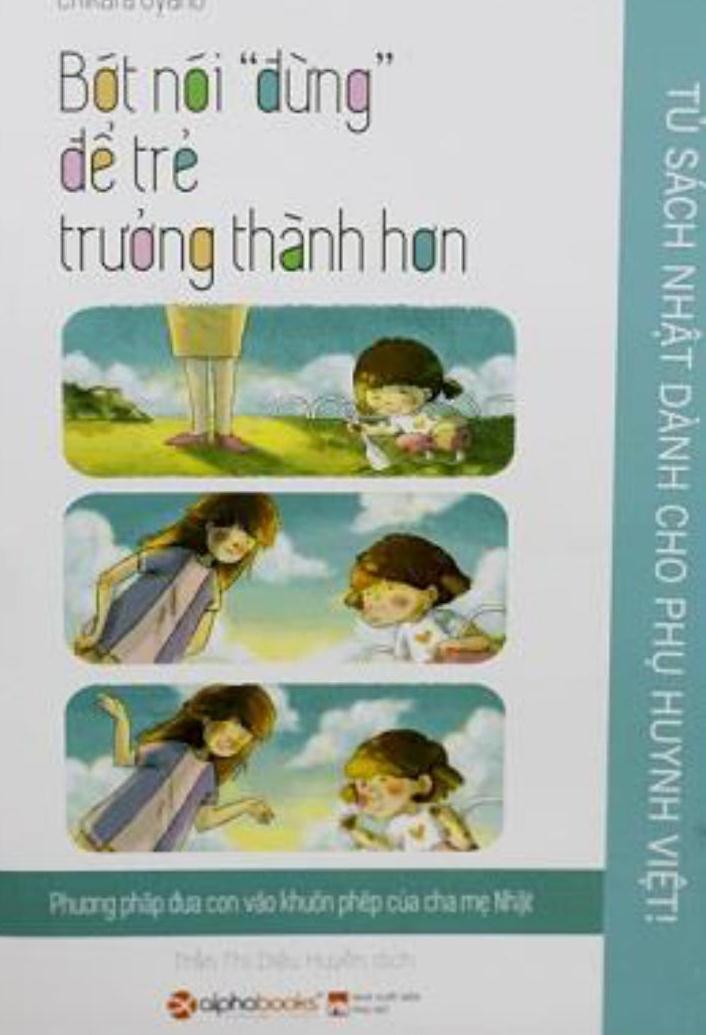 Tủ Sách Nhật Dành Cho Phụ Huynh Việt - Bớt Nói Đừng Để Trẻ Trưởng Thành Hơn