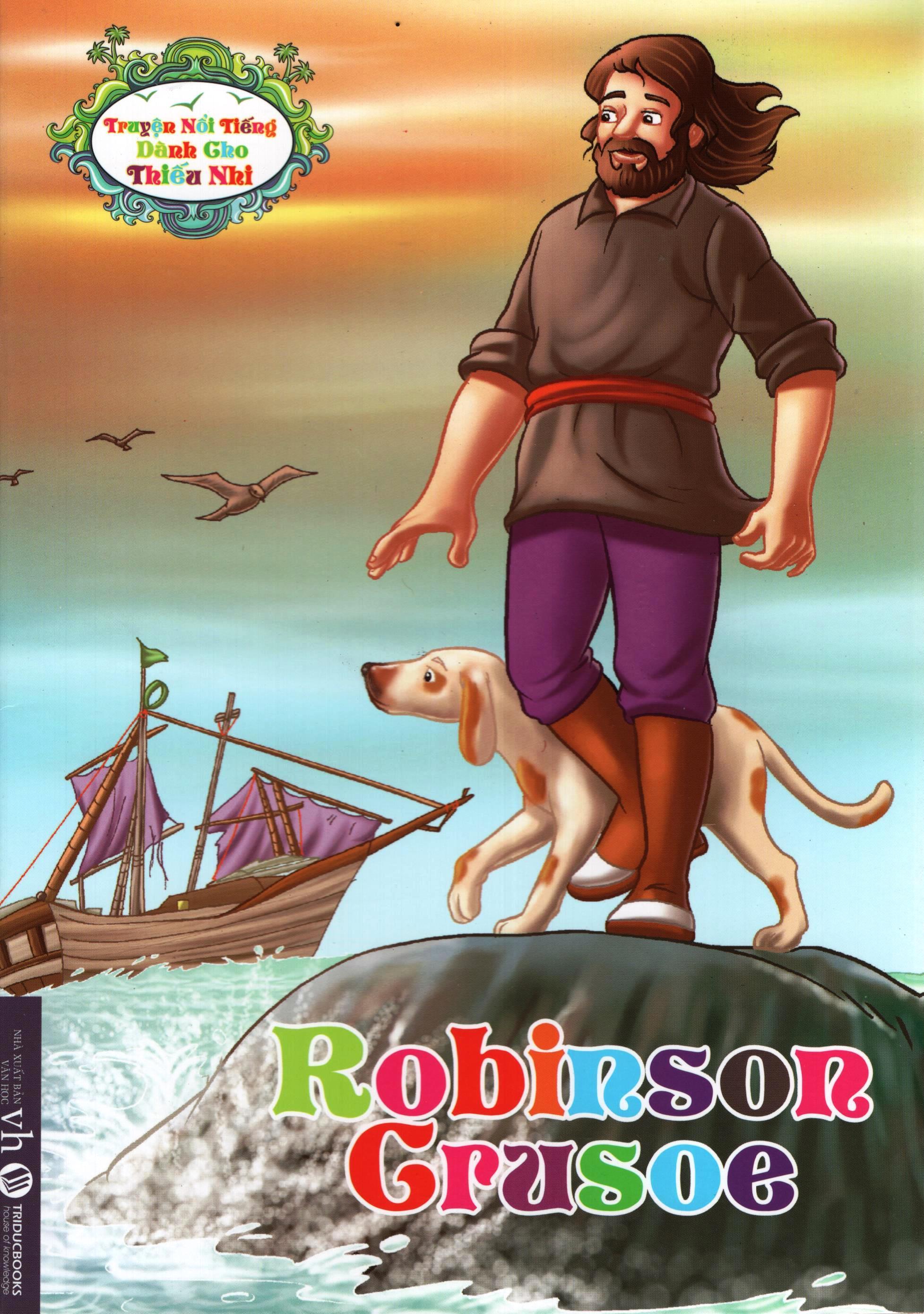 Truyện Nổi Tiếng Dành Cho Thiếu Nhi – Robinson Crusoe