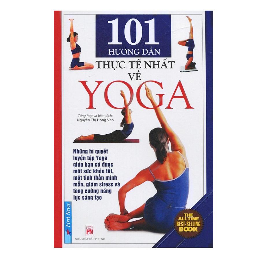 101 Hướng Dẫn Thực Tế Nhất về Yoga
