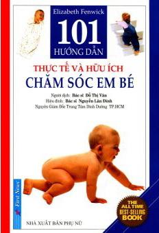 101 Hướng Dẫn Thực Tế Và Hữu ích Chăm Sóc Em Bé (Tái Bản 2012) - 8935086830727,62_51129,36000,tiki.vn,101-Huong-Dan-Thuc-Te-Va-Huu-ich-Cham-Soc-Em-Be-Tai-Ban-2012-62_51129,101 Hướng Dẫn Thực Tế Và Hữu ích Chăm Sóc Em Bé (Tái Bản 2012)