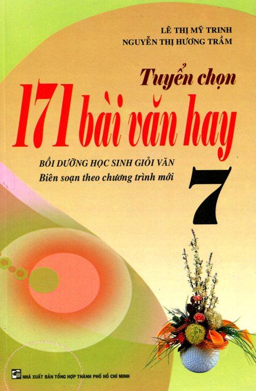Tuyển Chọn 171 Bài Văn Hay Lớp 7 - 2488319923148,62_826434,49000,tiki.vn,Tuyen-Chon-171-Bai-Van-Hay-Lop-7-62_826434,Tuyển Chọn 171 Bài Văn Hay Lớp 7