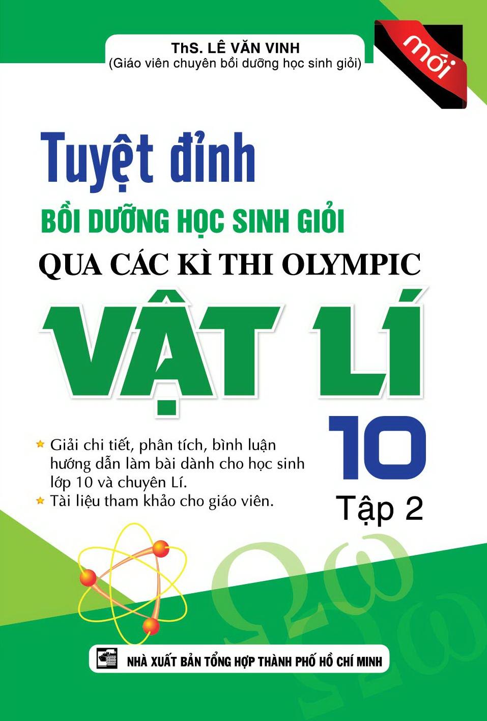 Tuyệt Đỉnh Bồi Dưỡng Học Sinh Giỏi Qua Các Kì Thi Olympic Vật Lí Lớp 10 (Tập 2)