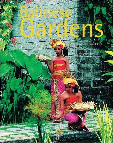 Balinese Gardens (Hard Cover)