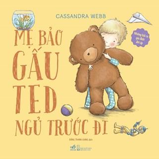 Những Bài Ca Gia Đình Ấm Áp - Mẹ Bảo Gấu Ted Ngủ Trước Đi