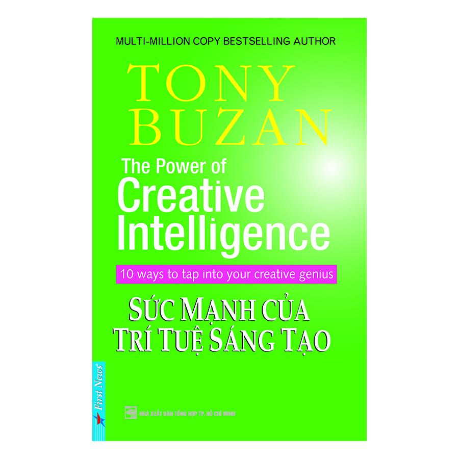 Tony Buzan - Sức Mạnh Của Trí Tuệ Sáng Tạo