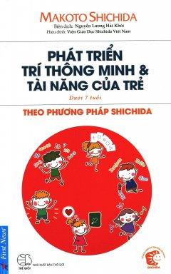 Phát Triển Trí Thông Minh  Tài Năng Của Trẻ Theo Phươgng Pháp Shidachi