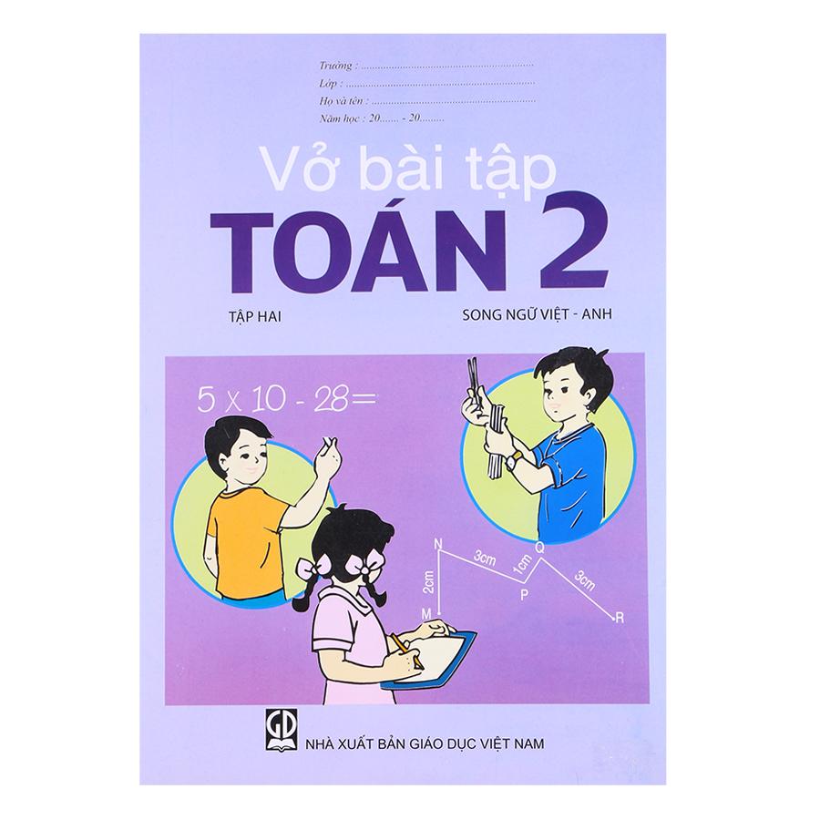 Vở Bài Tập Toán Lớp 2 - Tập 2  (Song Ngữ Việt - Anh)
