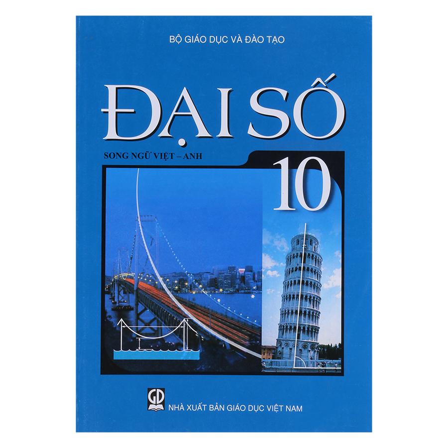 Sách Đại Số Lớp 10  (Song Ngữ Việt - Anh)