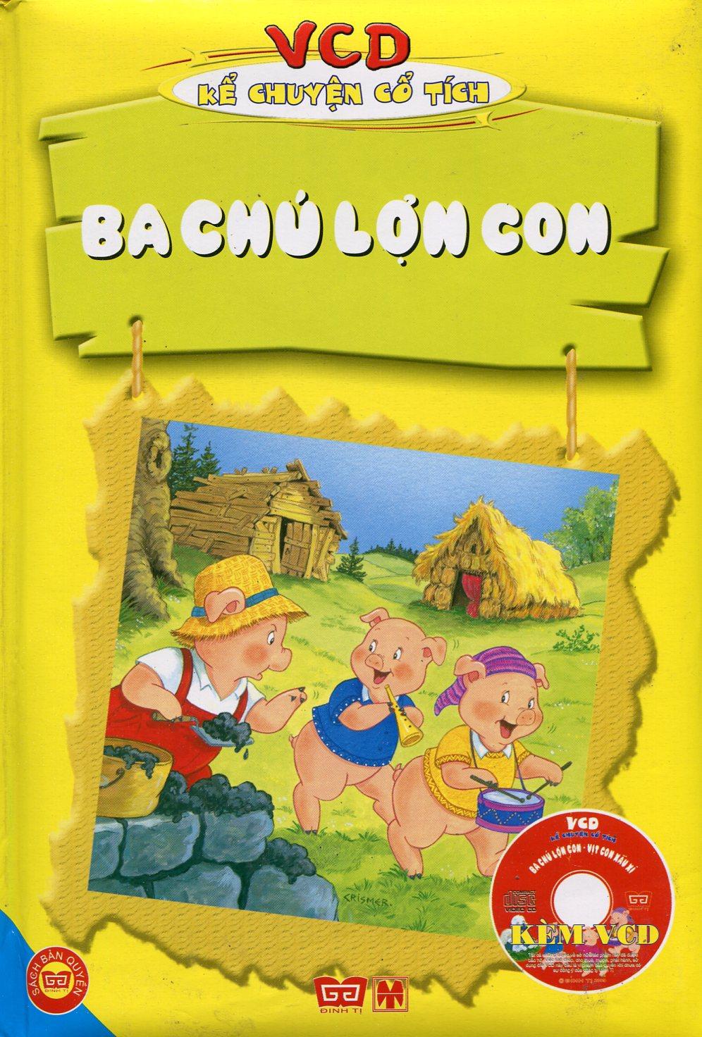 VCD Kể Chuyện Cổ Tích - Ba Chú Lợn Con (Sách Màu)