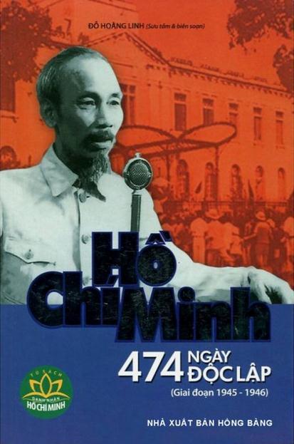 Hồ Chí Minh - 474 Ngày Độc Lập