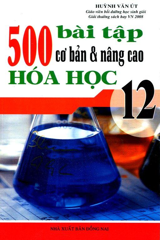 500 Bài Tập Cơ Bản Và Nâng Cao Hóa Học Lớp 12 - 2482517590980,62_825884,46000,tiki.vn,500-Bai-Tap-Co-Ban-Va-Nang-Cao-Hoa-Hoc-Lop-12-62_825884,500 Bài Tập Cơ Bản Và Nâng Cao Hóa Học Lớp 12