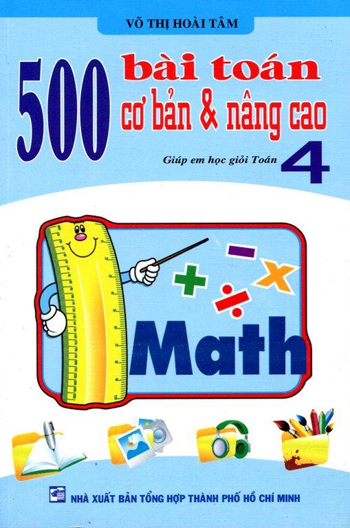 500 Bài Toán Cơ Bản Nâng Cao Lớp 4