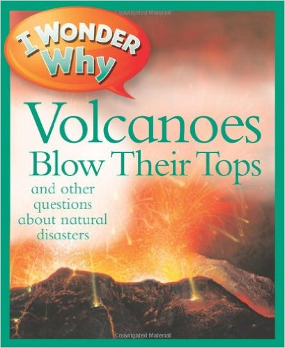 I Wonder Why Volcanoes Blow Their Tops
