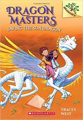 Dragon Masters 2: Saving The Sun Dragon (A Branches Book) - Paperback