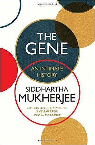 The Gene: An Intimate History – Paperback
