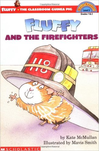 The Classroom Guinea Pig Level 3: Fluffy and the Firefighters