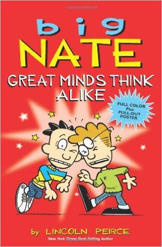 Big Nate: Great Minds Think Alike
