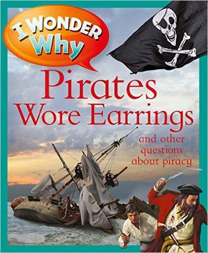 I Wonder Why Pirates Wore Earrings