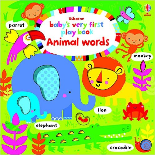 Usborne Baby's very first play book Animal words