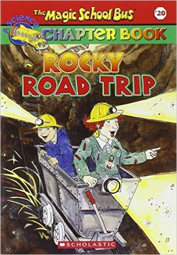 The Magic School Bus Rocky Road Trip: Paperback - Chuyến Xe Khoa Học Kỳ Thú