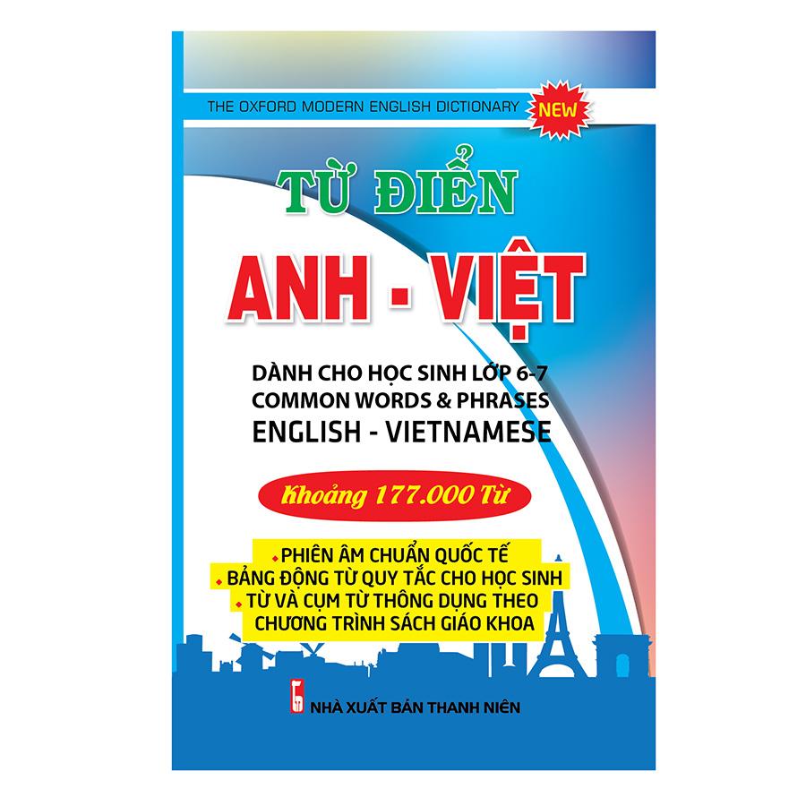 Từ Điển Anh – Việt Dành Cho Học Sinh Lớp 6 – 7