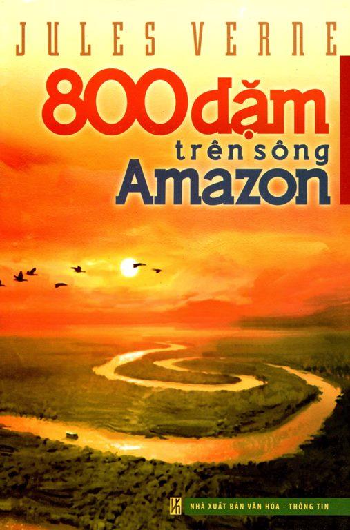 800 Dặm Trên Sông Amazon - 6962972153358,62_2821321,86000,tiki.vn,800-Dam-Tren-Song-Amazon-62_2821321,800 Dặm Trên Sông Amazon