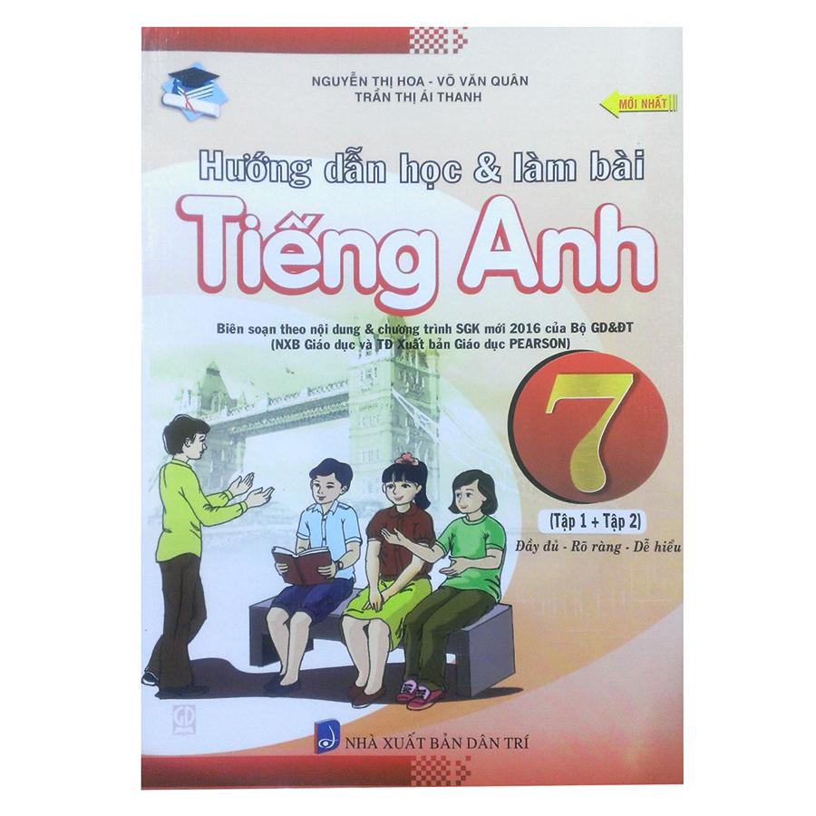 Hướng Dẫn Học Và Làm Bài Bài Tập Tiếng Anh Lớp 7 - 8936039379553,62_236362,40000,tiki.vn,Huong-Dan-Hoc-Va-Lam-Bai-Bai-Tap-Tieng-Anh-Lop-7-62_236362,Hướng Dẫn Học Và Làm Bài Bài Tập Tiếng Anh Lớp 7