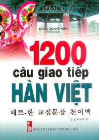 1200 Câu Giao Tiếp Hàn Việt (Tặng Kèm CD)