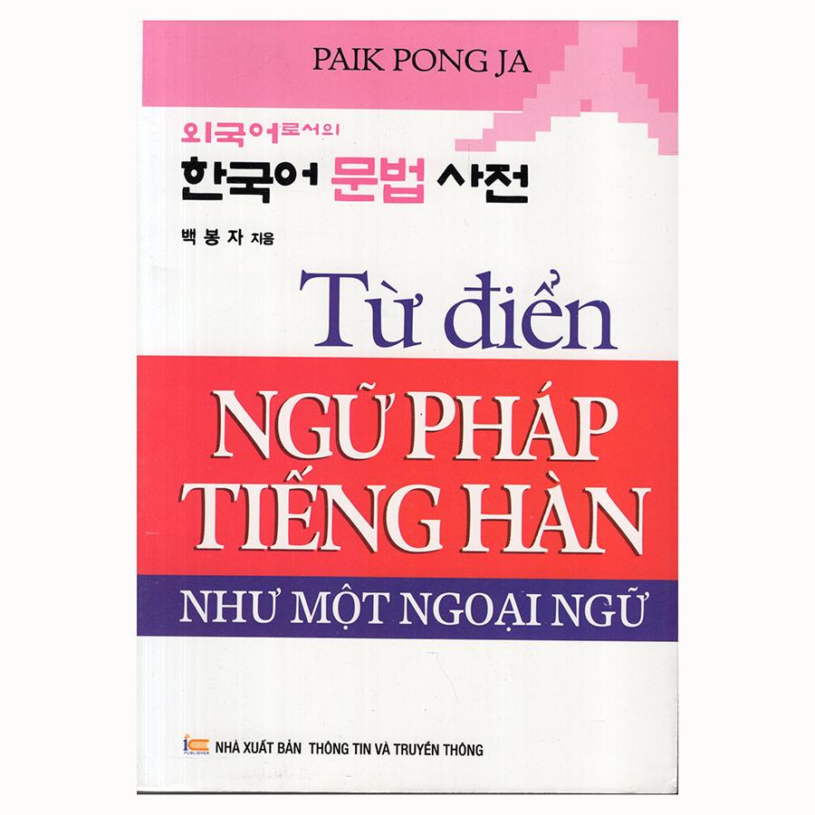 Từ Điển Ngữ Pháp Tiếng Hàn Như Một Ngoại Ngữ