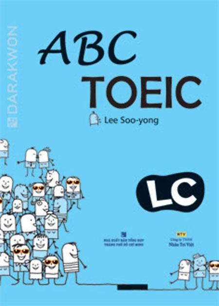 ABC TOEIC LC (Listening Comprehension) - (Kèm 1CD) - 9786048557577,62_38055,226000,tiki.vn,ABC-TOEIC-LC-Listening-Comprehension-Kem-1CD-62_38055,ABC TOEIC LC (Listening Comprehension) - (Kèm 1CD)