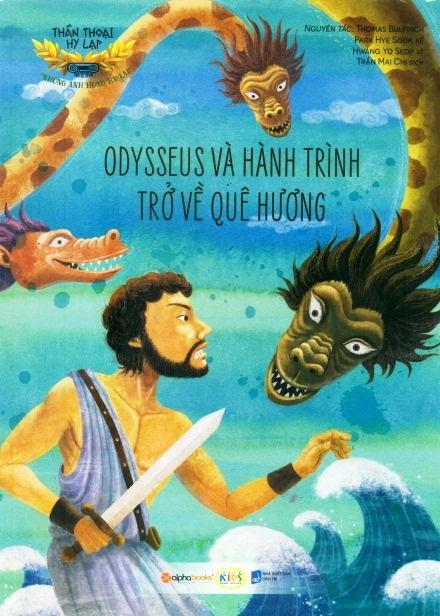 Thần Thoại Hy Lạp - Những Anh Hùng Hy Lạp: Odysseus Và Hành Trình Trở Về Quê Hương