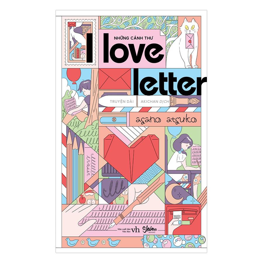 I Love Letter – Những Cánh Thư - 2510465505593,62_1017000,86000,tiki.vn,I-Love-Letter-Nhung-Canh-Thu-62_1017000,I Love Letter – Những Cánh Thư