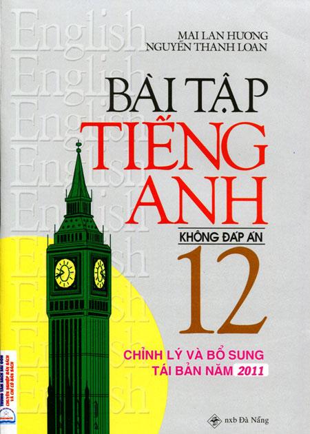 Bài Tập Tiếng Anh Lớp 12  Mai Lan Hương - 7791507556352,62_12275734,42000,tiki.vn,Bai-Tap-Tieng-Anh-Lop-12-Mai-Lan-Huong-62_12275734,Bài Tập Tiếng Anh Lớp 12  Mai Lan Hương