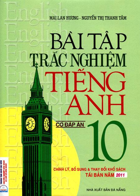 Bài Tập Trắc Nghiệm Tiếng Anh Lớp 10 (Có Đáp Án) Mai Lan Hương - 6409732661390,62_11836752,50000,tiki.vn,Bai-Tap-Trac-Nghiem-Tieng-Anh-Lop-10-Co-Dap-An-Mai-Lan-Huong-62_11836752,Bài Tập Trắc Nghiệm Tiếng Anh Lớp 10 (Có Đáp Án) Mai Lan Hương