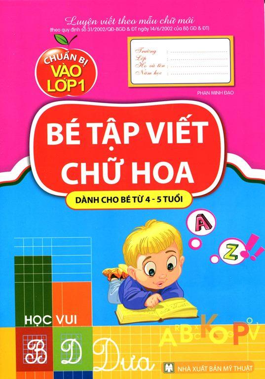 Chuẩn Bị Vào Lớp Một - Bé Tập Viết Chữ Hoa