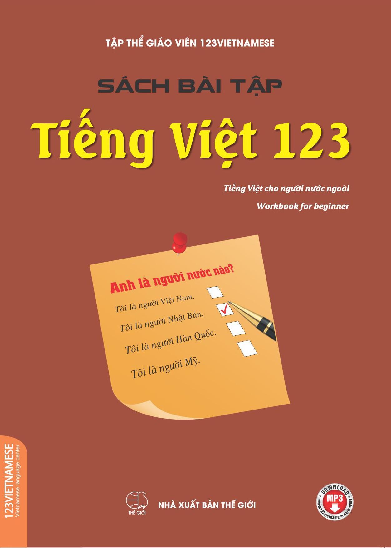 Sách Bài Tập Tiếng Việt 123 (Tiếng Việt Dành Cho Người Nước Ngoài)