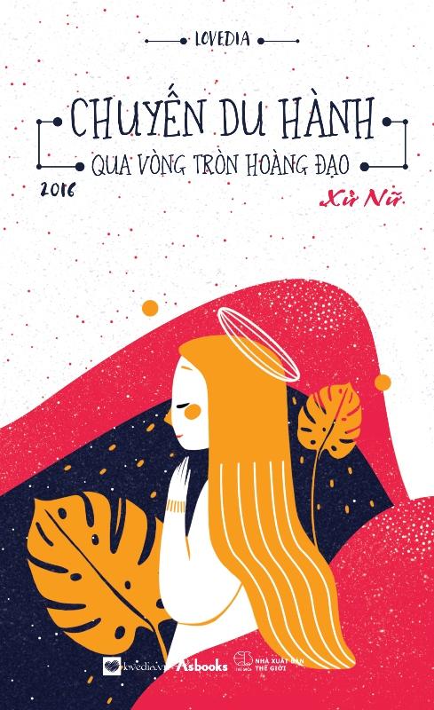 Chuyến Du Hành Qua Vòng Tròn Hoàng Đạo 2016 - Xử Nữ (Tặng Postcard Lịch 2016) - 8936062807900,62_163844,53000,tiki.vn,Chuyen-Du-Hanh-Qua-Vong-Tron-Hoang-Dao-2016-Xu-Nu-Tang-Postcard-Lich-2016-62_163844,Chuyến Du Hành Qua Vòng Tròn Hoàng Đạo 2016 - Xử Nữ (Tặng Postcard Lịch 2016)