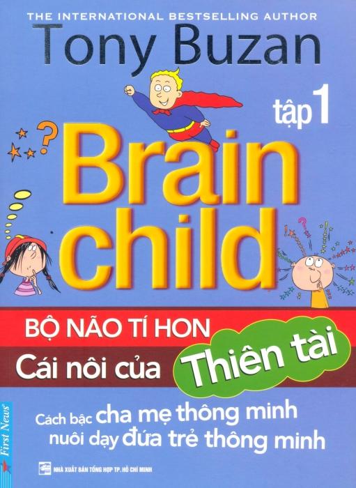 Bộ Não Tí Hon - Cái Nôi Của Thiên Tài (Tập 1) - 8935086833520,62_104799,76000,tiki.vn,Bo-Nao-Ti-Hon-Cai-Noi-Cua-Thien-Tai-Tap-1-62_104799,Bộ Não Tí Hon - Cái Nôi Của Thiên Tài (Tập 1)