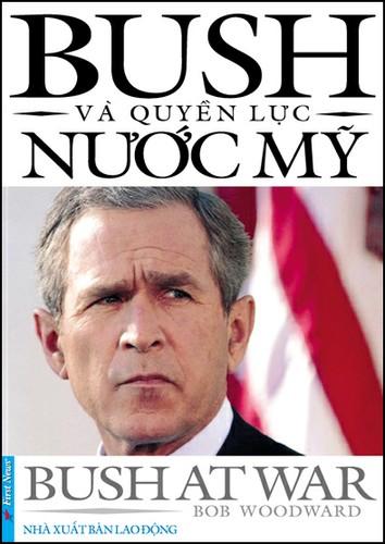 Bush Và Quyền Lực Nước Mỹ