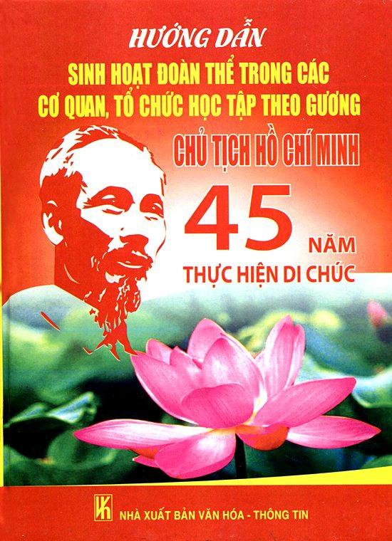 Hướng Dẫn Sinh Hoạt Đoàn Thể Trong Các Cơ Quan, Tổ Chức Học Tập Theo Gương Chủ Tịch Hồ Chí Minh - 3109859035588,62_121766,345000,tiki.vn,Huong-Dan-Sinh-Hoat-Doan-The-Trong-Cac-Co-Quan-To-Chuc-Hoc-Tap-Theo-Guong-Chu-Tich-Ho-Chi-Minh-62_121766,Hướng Dẫn Sinh Hoạt Đoàn Thể Trong Các Cơ Quan, Tổ Chức Học Tập Theo Gương Chủ Tịch Hồ Chí Minh