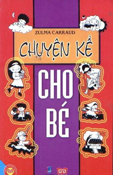 Chuyện Kể Cho Bé - 8935212306270,62_170616,26000,tiki.vn,Chuyen-Ke-Cho-Be-62_170616,Chuyện Kể Cho Bé