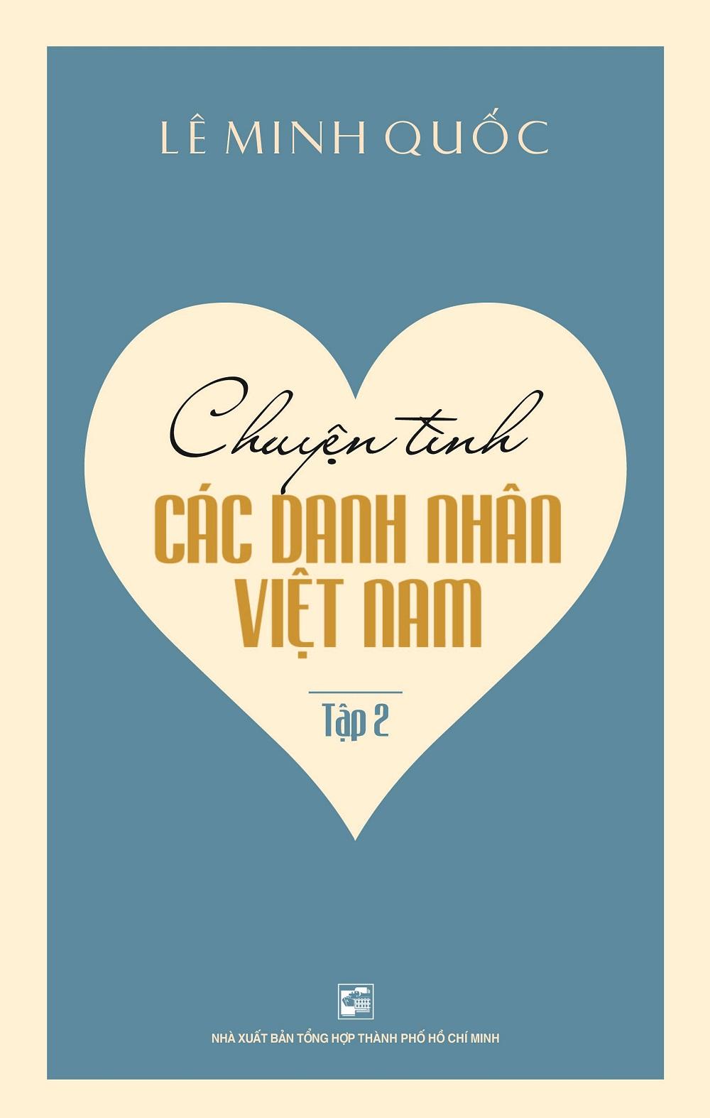 Chuyện Tình Các Danh Nhân Việt Nam (Tập 2)